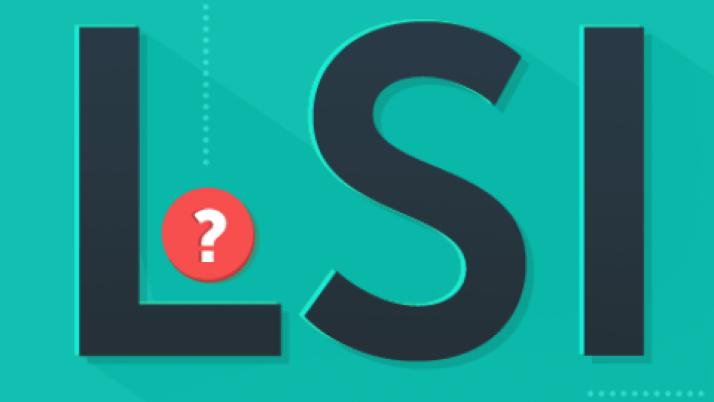 Латентно-семантическое индексирование (LSI-контент) — новые технологии копирайтинга